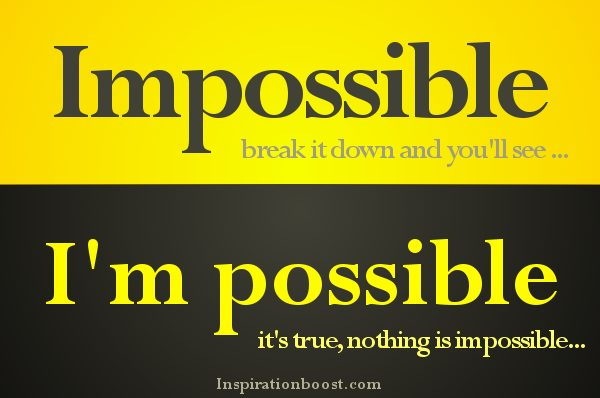 impossible-break-it-down-and-you-will-see